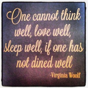 Virginia Woolf foodie quote